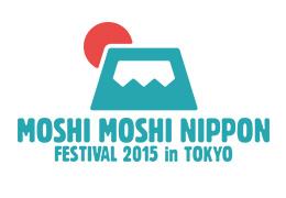 MOSHI MOSHI NIPPON FESTIVAL 2015 in TOKYO